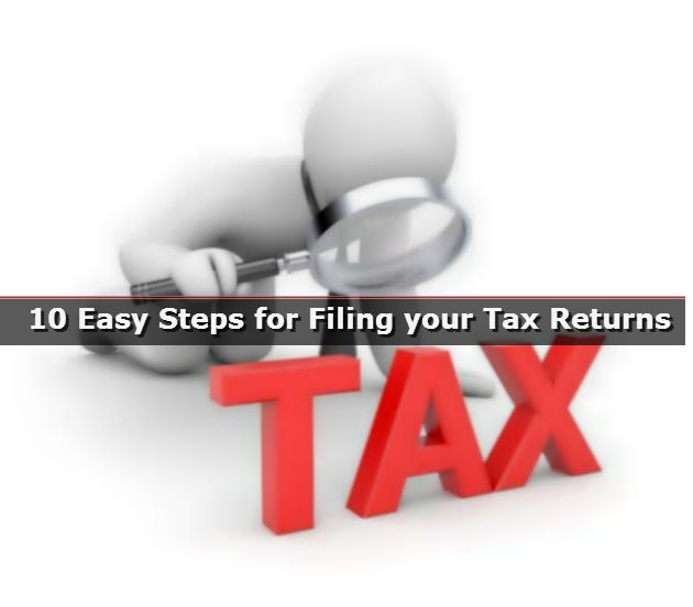 10 Easy Steps for Filing your Tax Returns