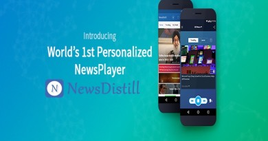 Hyderabad based NewsDistill announces the first personalized news player in the world