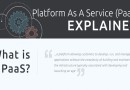 Platform as a Service(PaaS) explained in an Infographic