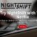 NightShift lets Netflix users with slow internet enjoy their movies without buffering.